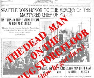 """""""The Dead Man On The Drugstore Floor (and how he got there)"""" 