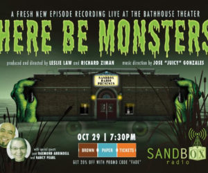 "Sandbox Radio Live | ""Here Be Monsters"""